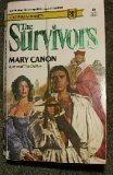 Front cover for the book The Survivors by Mary Canon