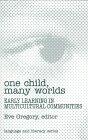 One Child, Many Worlds 9780807737156