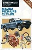 Mazda Pick-Ups, 1972-89 Repair and Tune up Guide, Chilton Automotive Editorial Staff, 0801979463