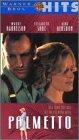 Palmetto [VHS]