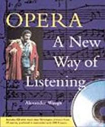 Opera: A New Way of Listening