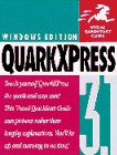 QuarkXPress for Windows : Visual QuickStart Guide, Weinmann, Elaine, 1566090407