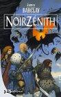 Les chroniques des Ravens, tome 2 : Noir Zénith par Barclay