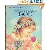 img - for My Little Golden Book About God by Jane Werner Watson and Eloise Wilkin (Nov 15, 2000) book / textbook / text book