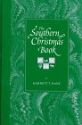 The Southern Christmas Book, Harnett T. Kane, 0780802721