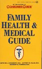 Family Health and Medical Guide, Ira J. Chasnoff and Jeffrey W. Ellis, 0451180771