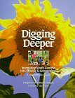 img - for Digging Deeper: Integrating Youth Gardens into Schools & Communities book / textbook / text book