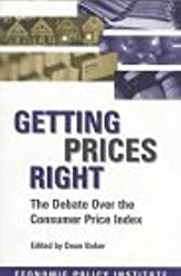 Getting Prices Right: Debate Over the Consumer Price Index (Economic Policy Institute)