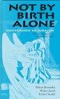 Not by Birth Alone, Jacob Homolka and Seidel Homolka, 0304338087
