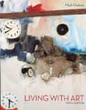 Living with Art 9th Edition by Getlein, Mark [Paperback] -  Mc Graw,2009. 9th Edition