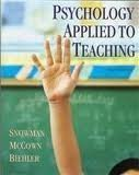 Psychology Applied to Teaching, Biehler, Robert F. and Snowman, Jack, 0395432014
