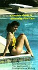 Complete Guide to Swimming Pool Care [VHS]