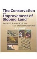 Conservation and Improvement of Sloping Lands, Volume 3: