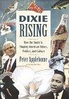 Dixie Rising, Peter Applebome, 0812926536