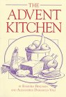 The Advent Kitchen, Barbara Benjamin and Alexandria D. Vali, 0809136007