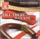 Best of Broadway: Till There Was You