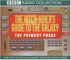 The Hitchhiker's Guide To The Galaxy: Primary Phase (Radio Collection)