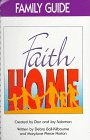 img - for Faithhome Family Guide: Families Growing Together in Faith book / textbook / text book