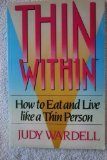 Thin Within, Judy Wardell, 060980054X