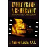 Every Frame a Rembrandt, Art & Practice of Cinematography (00) by Laszlo, Andrew - Quicke, Andrew [Paperback (2000)]