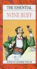 Essential Wine Buff, Jennifer Taylor, 0709052421