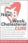 The Eight-Week Cholesterol Cure, Robert E. Kowalski, 0060161833