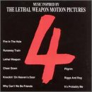 Lethal Weapon 4 - Music Inspired By