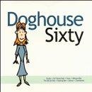 Doghouse Sixty