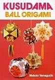 Kusudama: Ball Origami