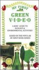 My First Green Video: Kids' Guide to Ecology [VHS]