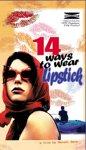 14 Ways to Wear Lipstick
