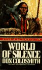 World of Silence, Don Coldsmith, 0553289454