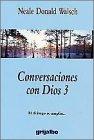 Conversaciones con Dios 3 (Conversaciones Con Dios / Conversations With God) (Spanish Edition) pdf