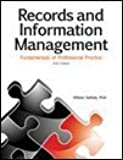 Records and Information Management: Fundamentals of Professional Practice