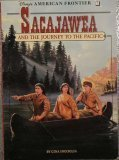 Sacajawea and the Journey to the Pacific, Gina Ingoglia, 1562822624