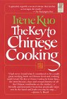 The Key to Chinese Cooking, Irene Kuo, 0517148897