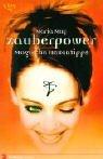 Zauberpower, Magische Hexentipps