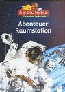 Abenteuer Raumstation. Der Bücherbär: Sachwissen für Erstleser