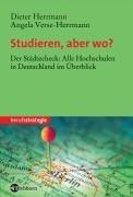 Studieren, aber wo?: Der Städtecheck: Alle Hochschulen in Deutschland im Überblick Taschenbuch – 2005 Dieter Herrmann Angela Verse-Herrmann Angela Verse- Herrmann Eichborn