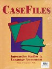 CaseFiles : Interactive Studies in Language Assessment, Carpenter, L., 0930599381