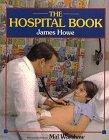 The Hospital Book, James Howe, 0688127347