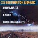 Street Rail - Steel Rails Under Thundering Skies