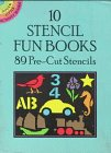 10 Stencil Fun Books: 89 Pre-Cut Stencils