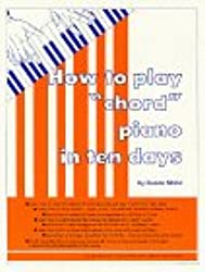 How to Play Chord Piano in Ten Days