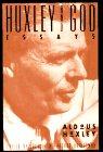 Huxley and God, Aldous Huxley, 006250536X