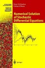 Numerical Solution of Stochastic Differential Equations, Kloeden, Peter E. and Platen, Eckhard, 0387540628