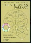 img - for The Vitruvian Fallacy: A History of the Categories in Architectural Philosophy, Volume 1, Architectural Theory by David Smith Capon (1999-02-24) book / textbook / text book