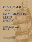 Passenger and Immigration Lists Annual Supplement, 98, Filby, P. William and Castronova, Frank V., 0787618799