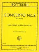 Bottesini Giovanni Concerto No2 in b minor for Double Bass and Piano - by Buccarella -International ()