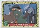Let's Rock 'n' Roll! (Trading Card) 1989 O-Pee-Chee Teenage Mutant Ninja Turtles - [Base] #36